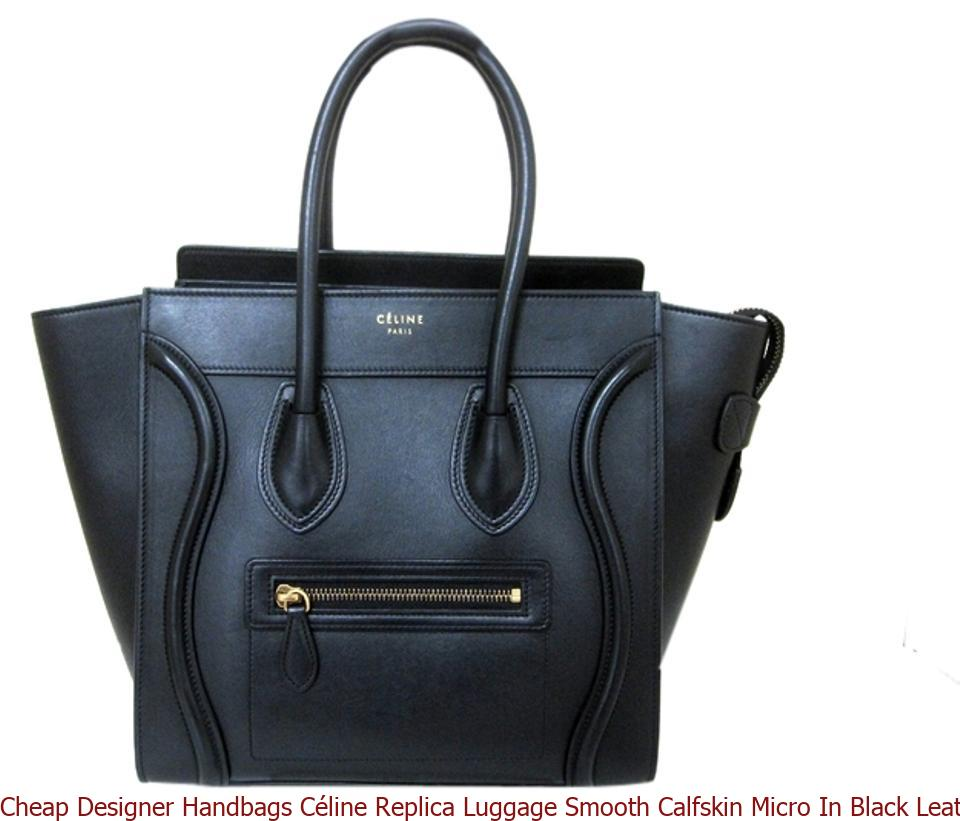 1f6702a75113 Cheap Designer Handbags Céline Replica Luggage Smooth Calfskin Micro In  Black Leather Satchel high quality prada replica handbags